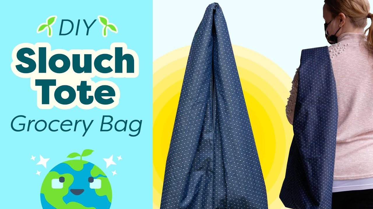 DIY slouch tote grocery bag